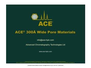 ACE 300A wide pore columns - Winlab.com.au