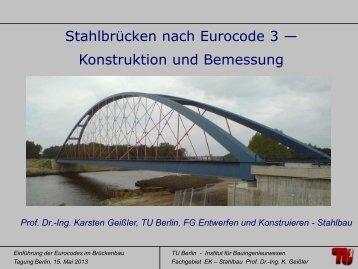 Prof. Dr.-Ing. Karsten Geißler Stahlbrücken EC3-2 im ... - VSVI