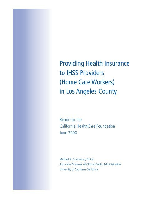 Providing Health Insurance to IHSS Providers (Home Care