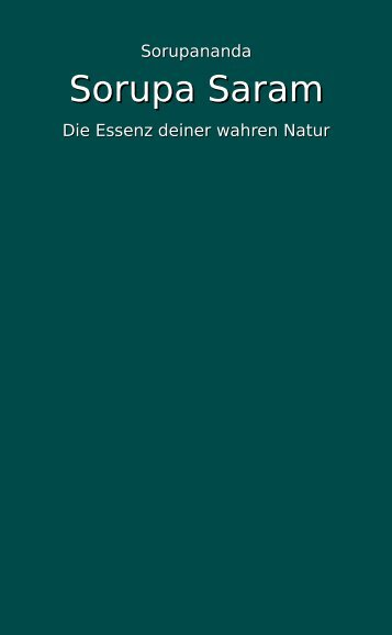 Sorupa Saram_Die Essenz deiner wahren Natur_Übersetzung von Clemens Vargas Ramos