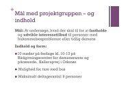 + Mål med projektgruppen – og indhold - Able - Annette Johannesen