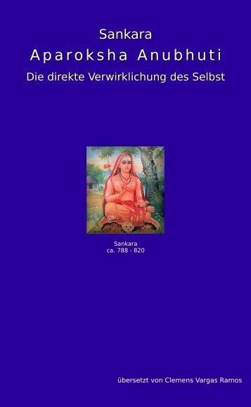 Aparoksha Anubhuti_Die direkte Verwirklichung des Selbst_Übersetzung von Clemens Vargas Ramos