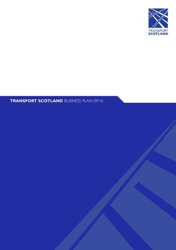 Transport Scotland Business Plan 09/10