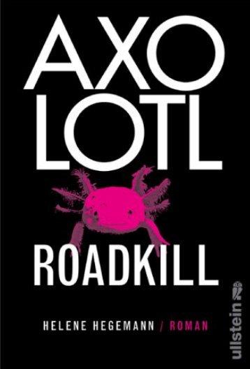 [Hegemann_Helene]_Axolotl_Roadkill(BookZZ.org)