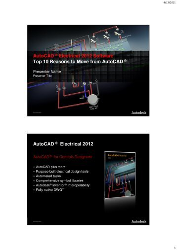 AutoCAD ® Electrical 2012 Software Top 10 Reasons to Move from ...