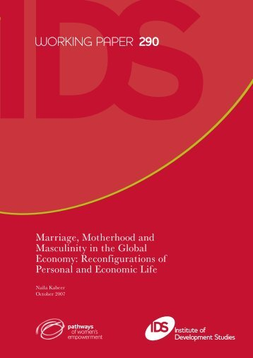 Marriage, Motherhood and Masculinity in the Global Economy