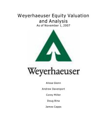 Weyerhaeuser Equity Valuation and Analysis As of ... - Mark Moore