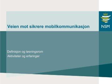 Veien mot sikre mobilkommunikasjon - NSM