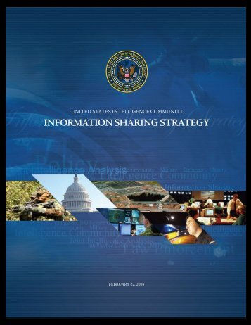 U.S. Intelligence Community Information Sharing Strategy, 22 Feb ...