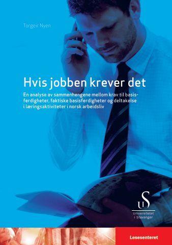 Hvis jobben krever det - Lesesenteret - Universitetet i Stavanger