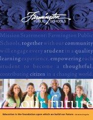 Mission Statement: Farmington Public Schools, together with our ...