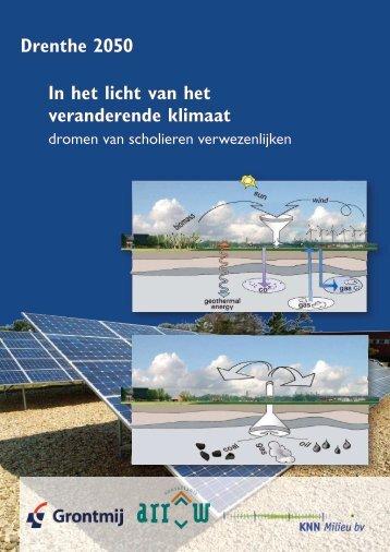 Drenthe 2050 In het licht van het veranderende ... - Provincie Drenthe
