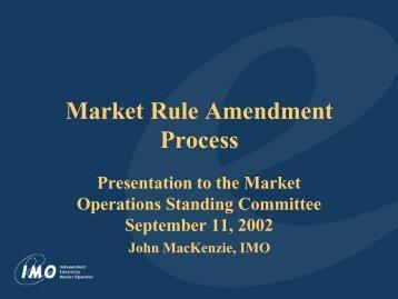 Market Rule Amendment Process - Independent Electricity System ...