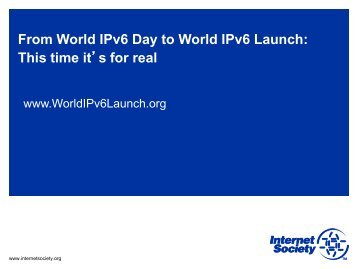 IPv6 launch and why it is important - Internet Society