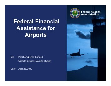 Federal Financial Assistance for Airports - Alaska Aviation System ...