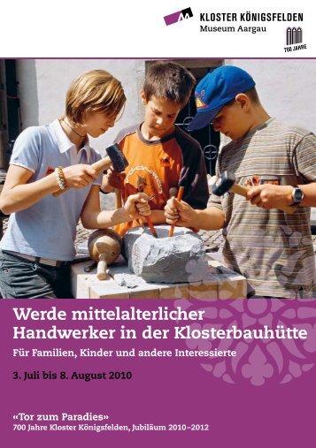 Werde mittelalterlicher Handwerker in der ... - Swissfamily