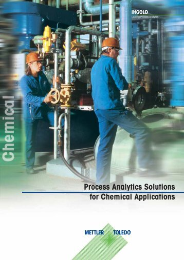 Process Analytics Solutions for Chemical Applications - Mettler Toledo