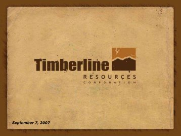 Presents - Timberline Resources Corporation