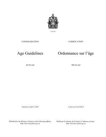 Age Guidelines Ordonnance sur l'âge - Lois du Canada - Justice