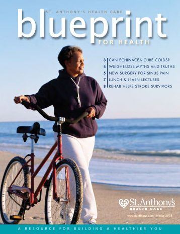 2008 winter - Blueprint for Health magazine - St. Anthony's Hospital