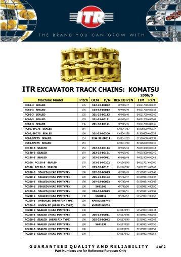 ITR EXCAVATOR TRACK CHAINS: KOMATSU - VR Trading