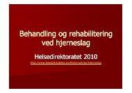Microsoft PowerPoint - Hjerneslag_HFokt2010 - Helse Førde
