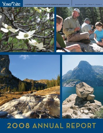 2008 ANNUAL REPORT - Yosemite Conservancy