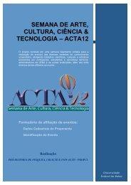 semana de arte, cultura, ciência & tecnologia – acta12 - ACTA 11