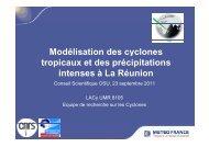 Modélisation des cyclones tropicaux et des précipitations intenses à ...