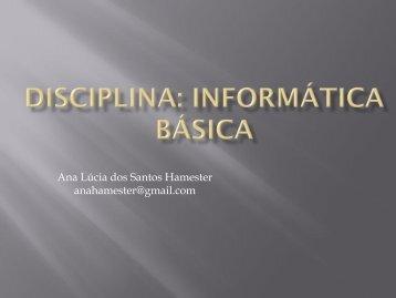 Disciplina: Informática Básica - Ieceg