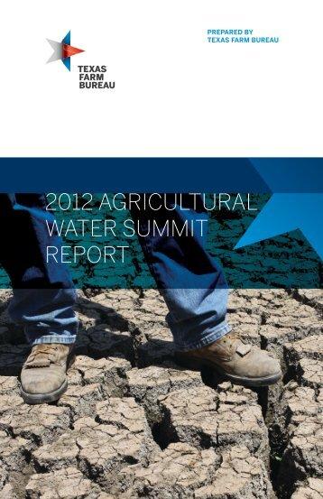 2012 agricultural water summit report - Texas Farm Bureau