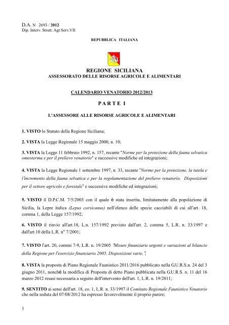 Calendario Venatorio Puglia Ultime Notizie.Parte I Associazione Siciliana Caccia E Natura