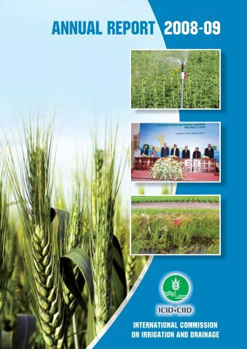 Annual Report 2008-2009 - International Commission on Irrigation ...
