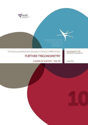 further trigonometry - the Australian Mathematical Sciences Institute