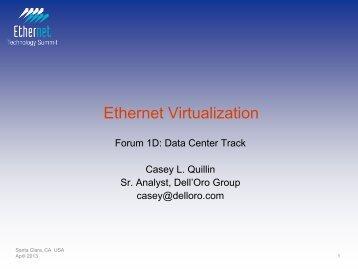 Ethernet Virtualization - Ethernet Technology Summit