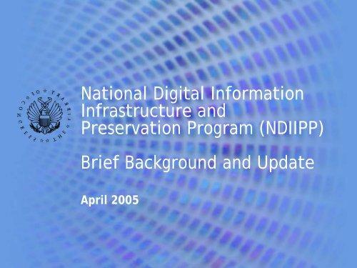 National Digital Information Infrastructure and Preservation ...