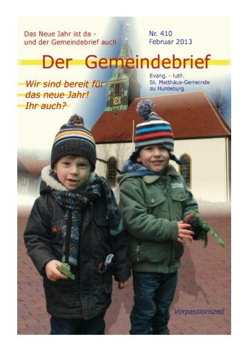 Gemeindebrief Februar 2013 - St.Matthaeus-Gemeinde Hunteburg