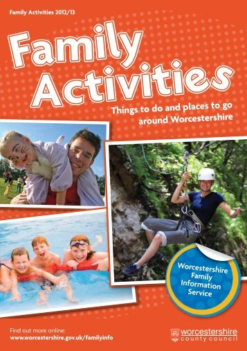 Family Activities 2012/13 - Worcestershire County Council