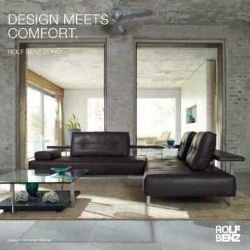 DESIGN MEETS COMFORT. - Rolf Benz