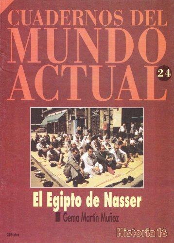 Sobre Nasser, el panarabismo, la guerra de 1956... Muy ...