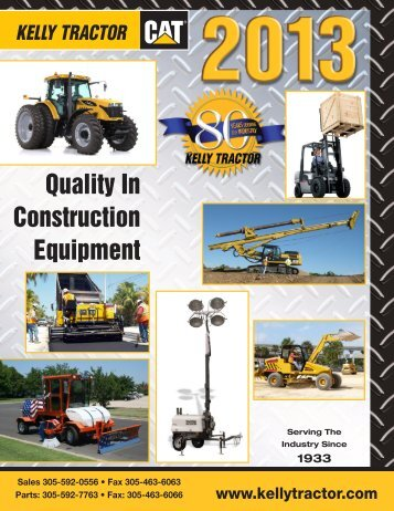 Quality In Construction Equipment - Kelly Tractor