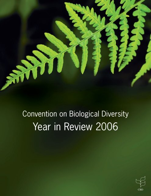 Year in Review 2006 - Convention on Biological Diversity