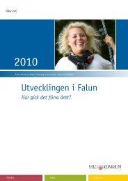 Utvecklingen i Falun 2010 (pdf 3,1 MB) - Falu Kommun