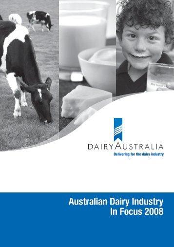Australian Dairy Industry In Focus 2008 - Understanding Dairy Markets