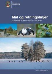 MÃ¥l og retningslinjer for Oslo kommunes skoger (pdf)