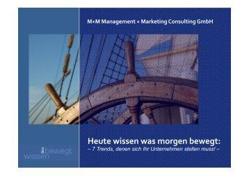 Fachvortrag: Heute wissen was morgen bewegt - M+M Management ...