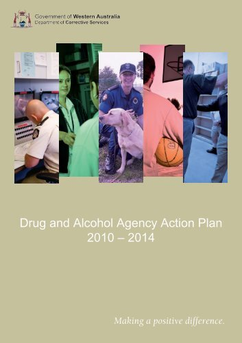 Drug and Alcohol Agency Action Plan - 2010-2014 - Department of ...
