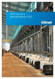 Geschäftsbericht 2013 - Trimet