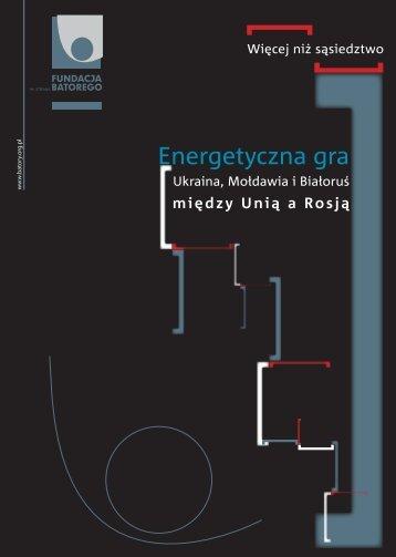 Energetyczna gra - Fundacja im. Stefana Batorego