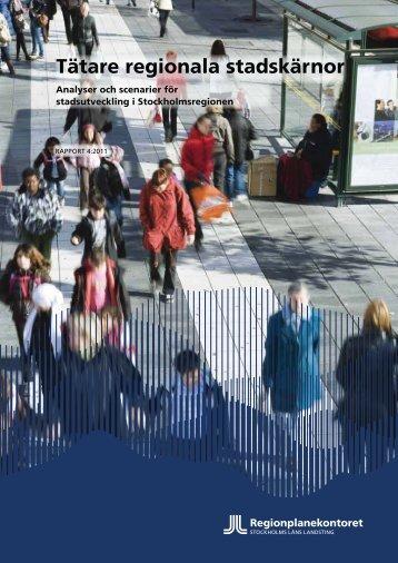 Tätare regionala stadskärnor - SLL Tillväxt, miljö och ...